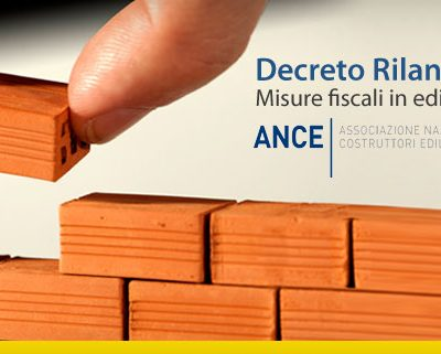 Decreto Rilancio: dall'Ance il punto sulle misure fiscali in edilizia