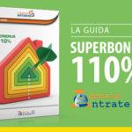 Ecco la guida delle Entrate sul Superbonus al 110%